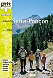 Autour de Serre-Ponçon: 30 itinéraires