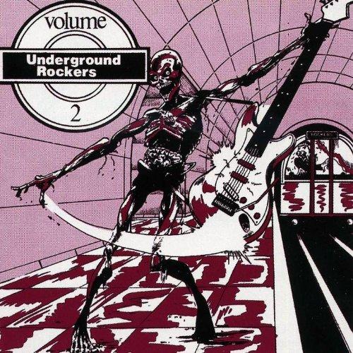 Underground Rockers Vol. 2 [Ex...