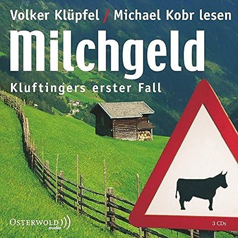 Milchgeld: Kluftingers erster Fall: 3 CDs (Ein Kluftinger-Krimi, Band 1)