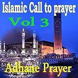 Islamic Call to Prayer, Vol. 3 (Quran)