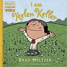 I Am Helen Keller (Ordinary People Change the World) by Brad Meltzer (2016-11-08)
