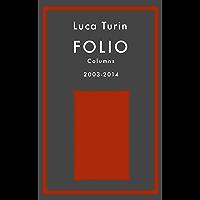 Folio Columns 2003-2014 (English Edition)