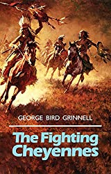 The Fighting Cheyennes (Civilization of the American Indian (Paperback))