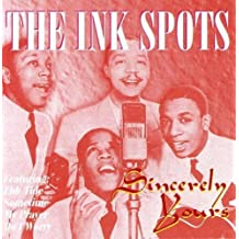 Sincerely Yours by The Ink Spots