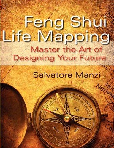 Feng Shui Life Mapping by Salvatore Manzi (2011-01-25)