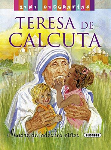 Teresa de Calcuta (Mini biografías) por José Morán