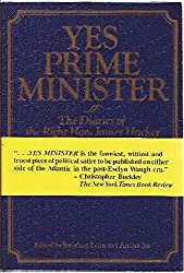 Yes Prime Minister: The Diaries of the Right Hon. James Hacker