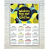 Posterskart Motivational Wall Calendar 2018 - Whatever You are Be A Good One