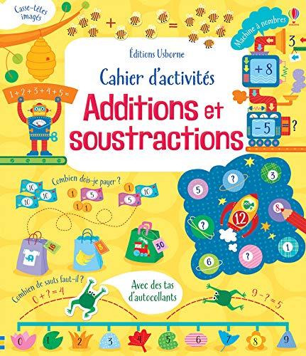 Cahier d'activités - Additions et soustractions