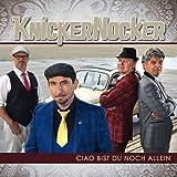 Songtexte von Knickernocker - Ciao bist du noch allein