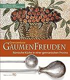 Grenzenlose Gaumenfreuden: Römische Küche in einer germanischen Provinz