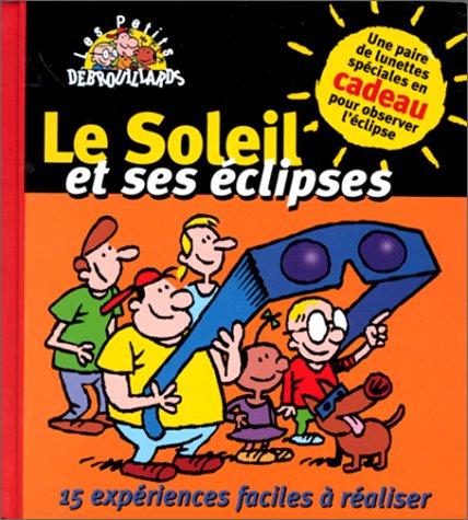 Le Soleil et ses éclipses