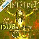 Rio Grande Dub(ya) [Explicit]