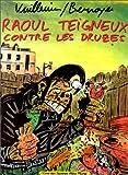 Raoul Teigneux contre les Druzes