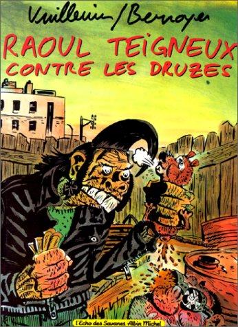 Philippe Vuillemin - Raoul Teigneux contre les