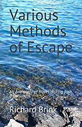 Various Methods of Escape: An Anthology of Travel Writing from If Percundis