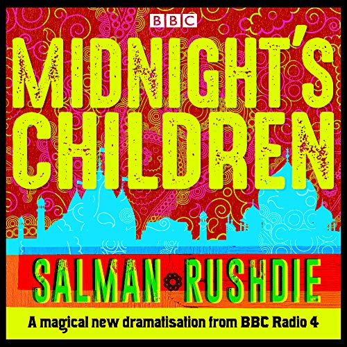 Midnight's Children: BBC Radio 4 full-cast dramatisation (Rosen-radio)
