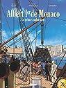 Albert Ier de Monaco : Le prince explorateur par Clot