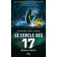 Le Cercle des 17 - tome 03 : Bataille navale (3)