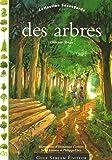 Telecharger Livres Des arbres et des forets (PDF,EPUB,MOBI) gratuits en Francaise