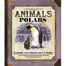 Animals polars (La meva primera guia de camp)