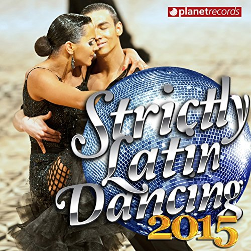 Strictly Latin Dancing 2015 - ...