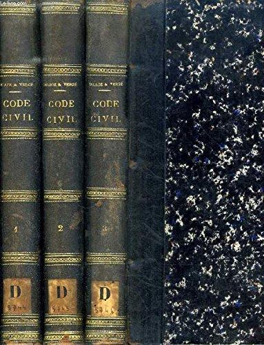 LES CODES ANNOTES, CODE CIVIL ANNOTE ET EXPLIQUE D'APRES LA JURISPRUDENCE ET LA DOCTRINE, 2 TOMES (EN 3 VOLUMES)