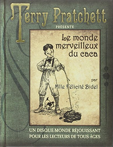 Le monde merveilleux du caca par Terry Pratchett, Bernard Pearson, Isobel Pearson