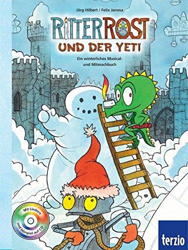 ritter-rost-ritter-rost-und-der-yeti-mit-cd-ein-winterliches-musical-und-mitmachbuch
