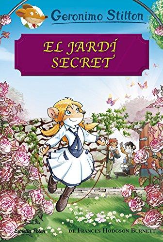 El jardí secret (Catalan Edition) por Geronimo Stilton