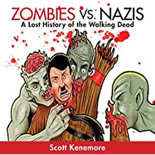 Zombies vs. Nazis: Zen of Zombie Series