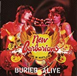 Songtexte von The New Barbarians - Buried Alive: Live in Maryland