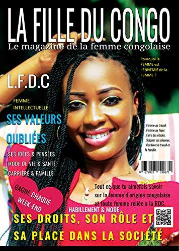 Couverture du livre La Fille Du Congo: LFDC Le magazine de la femme congolaise (RDC) (1. édition)