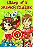 #5: Diary of a SUPER CLONE - Book 4: Slimes Away!