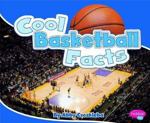 Cool Basketball Facts (Cool Sports Facts) by Abby Czeskleba (2011-08-01) par Abby Czeskleba
