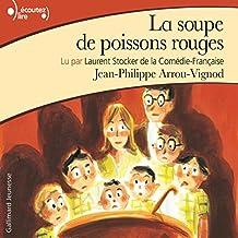 La soupe de poissons rouges (Histoires des Jean-Quelque-Chose 2)