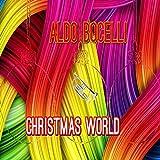 Christmas World (Le Canzoni Piu Belle Di Natale 2016 - 2017)