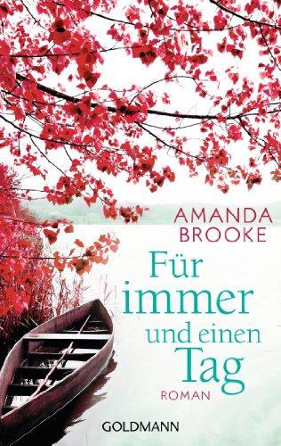 Buchseite und Rezensionen zu 'Für immer und einen Tag: Roman' von Amanda Brooke