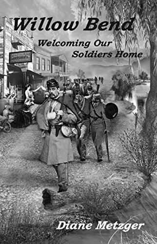 Willow Bend: Welcoming Our Soldiers Home (English Edition)