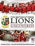 The British & Irish Lions Uncovered