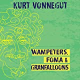 Wampeters, Foma & Granfalloons