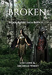 Broken (Blood and Fire Saga Book 6) (English Edition)
