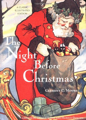 The night before Christmas. by Clement C. Moore ; compiled by Cooper Edens.