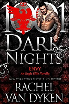 Envy: An Eagle Elite Novella by [Van Dyken, Rachel]