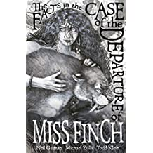The Facts In The Case Of The Departure Of Miss Finch: Second Edition
