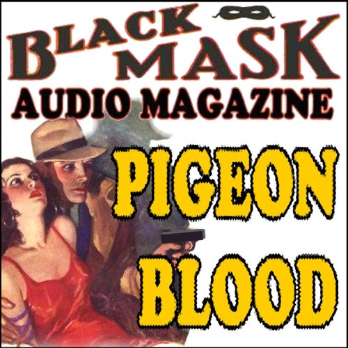 Pigeon Blood  Audiolibri