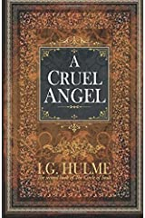 A Cruel Angel: The second book of The Circle of Souls: Volume 2 Paperback