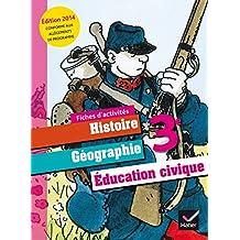 Histoire Géographie Education civique 3e : Fiches d'activites