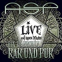 Ein Häppchen 'Rar und Pur' (Live ... Auf Rauen Pfaden)