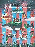 Kaleidoscope: The Art of Illustrative Storytelling
